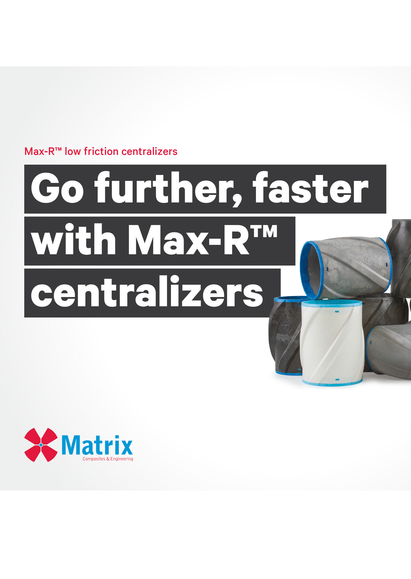 Max-R™ Low Friction Centralizers Brochure